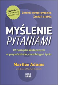 Myślenie pytaniami - Marilee Adams - ebook
