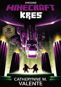 Minecraft. Kres - Catherynne M. Valente - ebook
