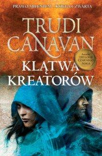 Klątwa Kreatorów - Trudi Canavan - ebook