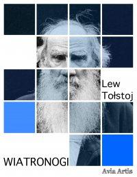 Wiatronogi - Lew Tołstoj - ebook
