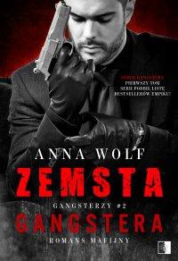 Zemsta gangstera - Anna Wolf - ebook