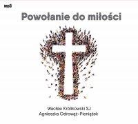 Powołanie do miłości - Wacław Królikowski SJ - audiobook