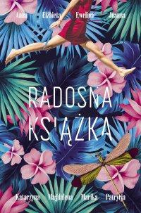 Radosna książka - Marika Krajniewska - ebook
