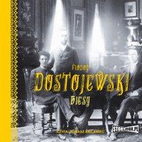 Biesy - Fiodor Dostojewski - audiobook