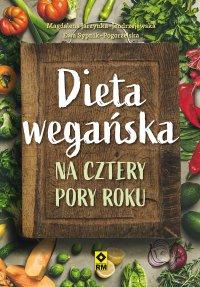 Dieta wegańska na cztery pory roku - Magdalena Jarzynka-Jendrzejewska - ebook