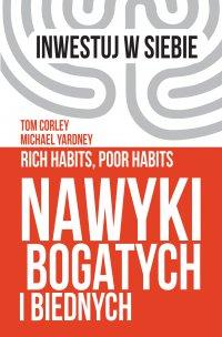 Nawyki bogatych i biednych - Michael Yardney - ebook