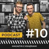 #10 Najgłośniejsze premiery tej wiosny - Magazyn z książkami - podcast - Maciej Januchowski - audiobook