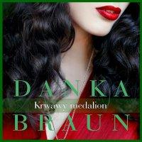 Krwawy medalion - Danka Braun - audiobook
