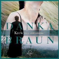 Krew na sutannie - Danka Braun - audiobook