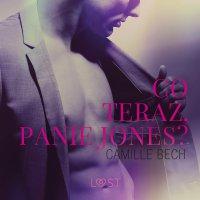 Co teraz, Panie Jones? - Camille Bech - audiobook