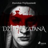 Dzieci szatana - Stanisław Przybyszewski - audiobook