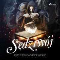 Sędziwój - Józef Bohdan Dziekoński - audiobook