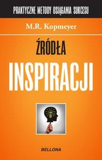 Źródła inspiracji - M.R. Kopmeyer - ebook
