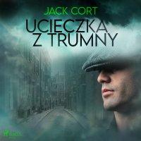Ucieczka z trumny - Jack Cort - audiobook