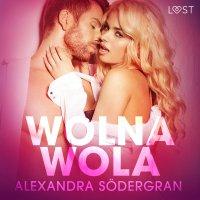 Wolna wola - Alexandra Södergran - audiobook