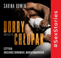 Dobry chłopak. Hokeiści. Tom 1 - Sarina Bowen - audiobook