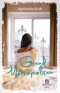 Grand Metropolitan - Agnieszka Kruk - ebook