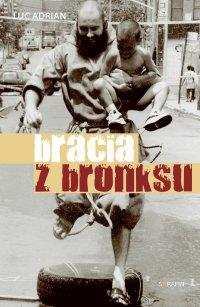 Bracia z Bronksu - Luc Adrian - ebook