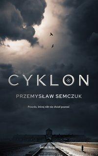 Cyklon - Przemysław Semczuk - ebook
