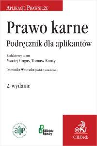 Prawo karne. Podręcznik dla aplikantów. Wydanie 2 - Dominika Wetoszka - ebook