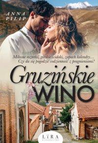Gruzińskie wino - Anna Pilip - ebook