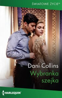 Wybranka szejka - Dani Collins - ebook