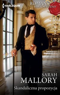 Skandaliczna propozycja - Sarah Mallory - ebook