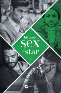 Sex/Star - BB Easton - ebook