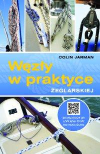 Węzły w praktyce żeglarskiej - Jarman Colin - ebook
