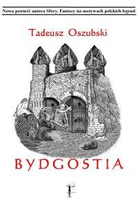 Bydgostia - Tadeusz Oszubski - ebook