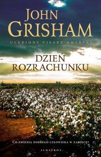 Dzień rozrachunku - John Grisham - ebook