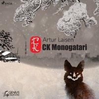CK Monogatari - Artur Laisen - audiobook