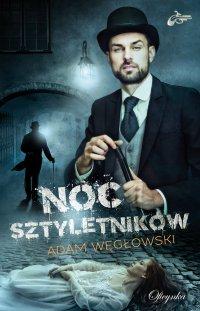Noc sztyletników - Adam Węgłowski - ebook