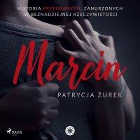 Marcin - Patrycja Żurek - audiobook