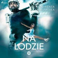 Na lodzie - Małgorzata Falkowska - audiobook