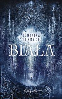 Biała - Dominika Olbrych - ebook