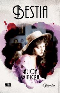Bestia - Alicja Minicka - ebook