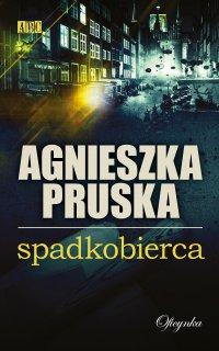 Spadkobierca - Agnieszka Pruska - ebook