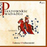 Piastowskie Wahadło - Łukasz Malinowski - audiobook