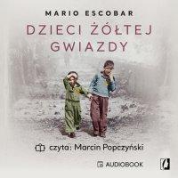 Dzieci żółtej gwiazdy - Mario Escobar - audiobook