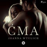 Ćma - Joanna Wtulich - audiobook