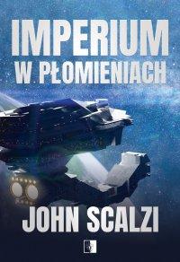 Imperium w płomieniach - John Scalzi - ebook
