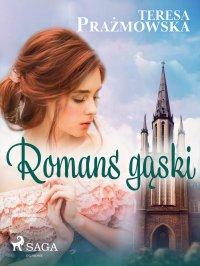Romans Gąski - Teresa Prażmowska - ebook