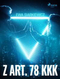 Z art. 78 KKK - Ewa Siarkiewicz - ebook