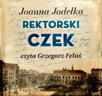 Rektorski czek - Joanna Jodełka - audiobook
