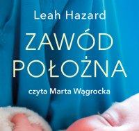 Zawód położna - Leah Hazard - audiobook