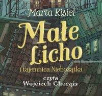 Małe Licho i tajemnica Niebożątka - Marta Kisiel - audiobook