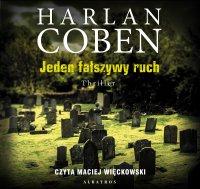 Jeden fałszywy ruch - Harlan Coben - audiobook