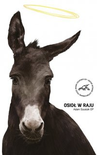 Osioł w raju - Adam Szustak OP - ebook