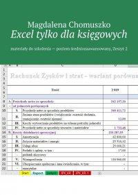 Excel tylko dlaksięgowych Zeszyt 2 - Magdalena Chomuszko - ebook